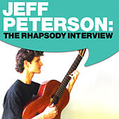 Play & Download Jeff Peterson: The Rhapsody Interview by Jeff Peterson | Napster