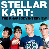 Play & Download Stellar Kart: The Rhapsody Interview by Stellar Kart | Napster