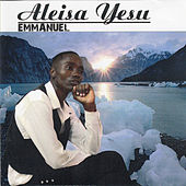 Play & Download Aleisa Yesu by Emmanuel | Napster