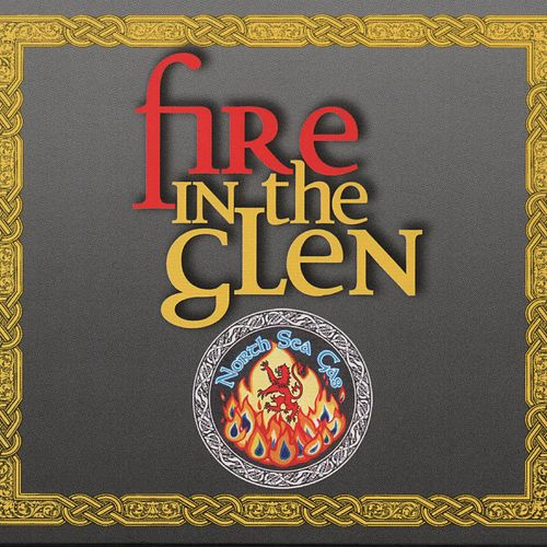 Play & Download Fire InThe Glen by North Sea Gas | Napster