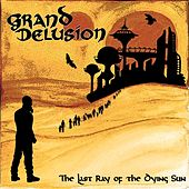 The Last Ray of the Dying Sun by Grand Delusion