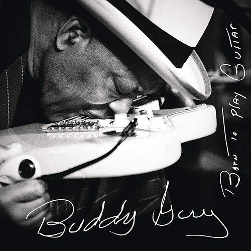 Thick Like Mississippi Mud von Buddy Guy