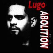 Play & Download Abolition by Lugo | Napster