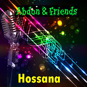 Play & Download Hossana by Friends | Napster