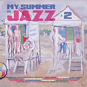 My Summer in Jazz, Vol. 2 von Various Artists