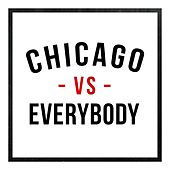 Chicago -vs- Everybody, Vol. 5 by Various Artists