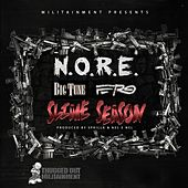 Play & Download Slime Season (feat. Big Tune & A$AP Ferg) - Single by N.O.R.E. | Napster