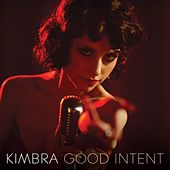 Good Intent by Kimbra