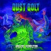 Violent Demolition (2-Track Promo Version) by Dust Bolt