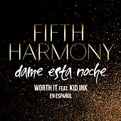 Play & Download Worth It (Dame Esta Noche) by Fifth Harmony | Napster