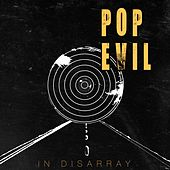 Play & Download In Disarray by Pop Evil | Napster