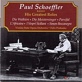 Play & Download Paul Schoeffler, Basso, His Greatest Roles by Paul Schoeffler | Napster