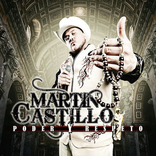 Play & Download Poder y Respeto by Martin Castillo | Napster