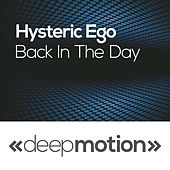 Back in the Day by Hysteric Ego
