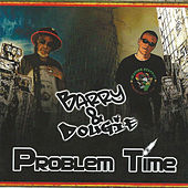 Play & Download Problem Time by Dougie | Napster