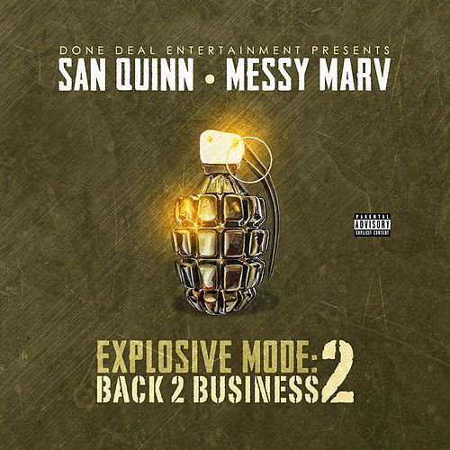 Explosive Mode 2: Back 2 Business by Messy Marv