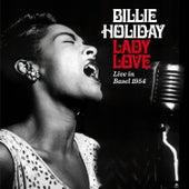 Lady Love: Live in Basel 1954 (Bonus Track Version) by Billie Holiday