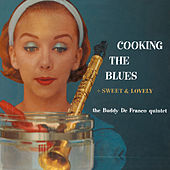 Play & Download Cooking the Blues + Sweet & Lovely by Buddy DeFranco | Napster