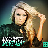 Apocalyptic Movement by Various Artists