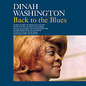 Play & Download Back to the Blues (Bonus Track Version) by Dinah Washington | Napster