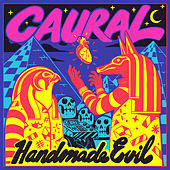 Play & Download Handmade Evil by Caural | Napster