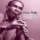 Play & Download Closer Walk by George Lewis | Napster