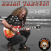 Play & Download Exiled in Paradise by Brian Tarquin | Napster