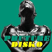 Phuture Disko, Vol. 13 - Electronic & Discofied by Various Artists