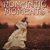 Play & Download Romantic Moments by Various Artists | Napster