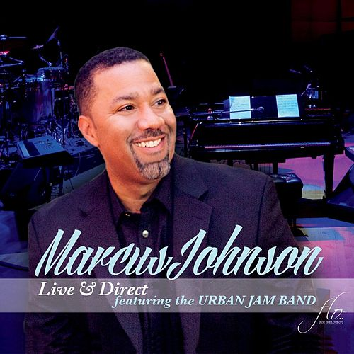 Play & Download Live & Direct by Marcus Johnson | Napster