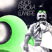 Lumiere by Astor Piazzolla