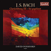 Bach: Clavierübung - Dritter Theil, Partite Diverse Sopra by David Ponsford