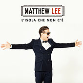 Play & Download L'isola che non c'è by Matthew Lee | Napster