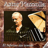Play & Download El infierno tan temido by Astor Piazzolla | Napster