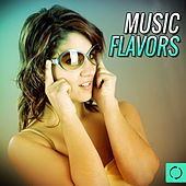 Music Flavors by Various Artists