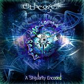 Play & Download A Singularity Encoded by Entheogenic | Napster
