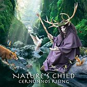 Nature's Child by Cernunnos Rising