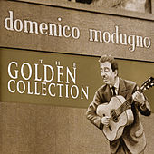 Play & Download The golden collection - Modugno by Domenico Modugno | Napster