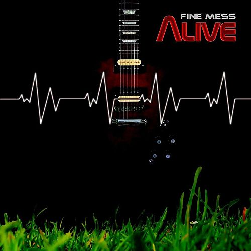 Play & Download Alive by Fine Mess | Napster