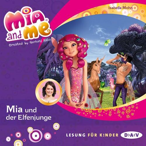 Mia and Me, Teil 16: Mia und der Elfenjunge von Isabella Mohn