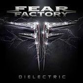 Dielectric von Fear Factory