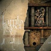 VII: Sturm Und Drang von Lamb of God
