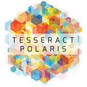 Play & Download Polaris by TesseracT | Napster