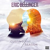 Play & Download Cuffing Season by Eric Bellinger | Napster