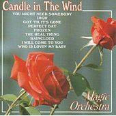 Play & Download Candle In The Wind by The Magic Orchestra | Napster