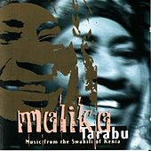 Tarabu: Music from the Swahili of Kenya by Malika