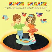 Play & Download Bimbi Parade, Vol. 3 by Various Artists | Napster