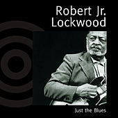 Just the Blues by Robert