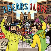 2 Bears 1 Love Sampler von Various Artists