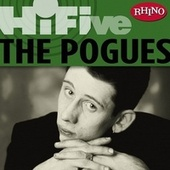 Play & Download Rhino Hi-Five: The Pogues by The Pogues | Napster
